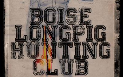 'Boise Longpig Hunting Club' Available for Pre-Order!
